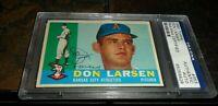 1960 TOPPS #353 Don Larsen Autograph KANSAS CITY ATHLETICS PSA/DNA Signed