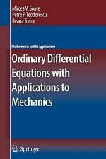 Ordinary Differential Equations with Applications to Mechanics (Mathematics and