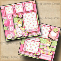 BABY GIRL ~  2 premade scrapbook pages paper piecing layout  BY DIGISCRAP #A0057