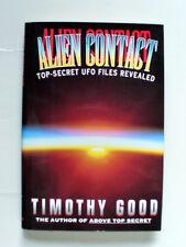 ALIEN CONTACT TOP SECRET UFO FILES REVEALED TIMOTHY GOOD HBDJ 1993 NEW 1ST ED