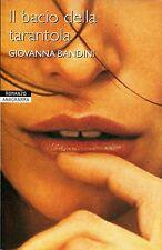 Giovanna Bandini = IL BACIO DELLA TARANTOLA