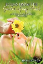 Poems from the Garden of my Heart : An Invitation to the Fellowship of His...