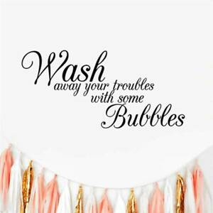 Bathroom DIY Wash Away Your Troubles Art Quote Wall Sticker Removable Decals TO