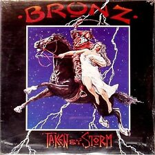 BRONZ 'TAKEN BY STORM' US IMPORT LP SEALED