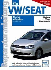 VW Sharan Seat Alhambra 2010 Reparatur-Handbuch Reparaturanleitung Reparaturbuch
