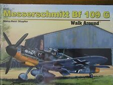 Squadron MESSERSCHMITT Bf 109G Walk Around COLOR Photos HARDCOVER NEW HB