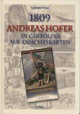1809: Andreas Hofer in cartolina = auf Ansichtskarten.