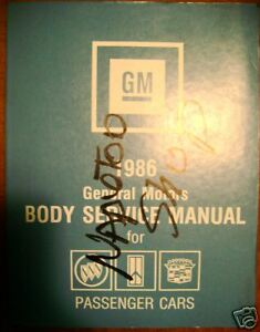 1986 Cadillac Buick Oldsmobile Body Service Manual Cars