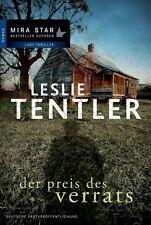 Der Preis des Verrats von Leslie Tentler (2013, Taschenbuch)