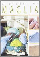 A scuola di Maglia - Gribaudo - Libro Nuovo in offerta!