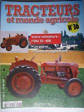 FASCICULE 36 TRACTEURS ET MONDE AGRICOLE OM 35-40R / RENAULT CIJ R 3040