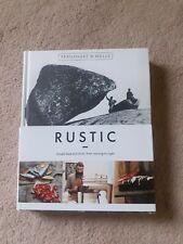 RUSTIC : Simple Food & Drink Cookbook,Fernandez & Wells