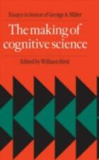 The Making of Cognitive Science: Essays in Honor of George Armitage-ExLibrary
