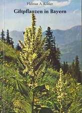 Giftpflanzen in Bayern,über 100 Arten,Pannonia TB 1978,s-w Fotos,48 Seiten,NEU