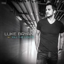 Luke Bryan Kill The Lights CD Fast Move Kick the Dust Up Strip it down New