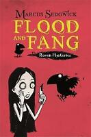 Marcus Sedgwick, Flood and Fang (The Raven Mysteries - Book 1), Very Good Book
