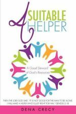 A Suitable Helper by Dena Crecy (2013, Paperback)