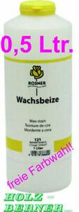 Rosner Wachsbeize Beize 0,5 Liter -freie Farbwahl - 1 Ltr. = 16,50 €, 1x Versand
