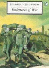 Undertones of War (Twentieth Century Classics) By Edmund Blunden