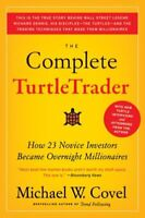 The Complete TurtleTrader How 23 Novice Investors Became Overni... 9780061241710