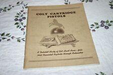 Colt Cartridge Pistols James E Serven 1952 Signed Copy