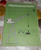 DDR +  Schulbuch + Werkunterricht   3. Klasse +  + 1971 Werken   Klasse 3