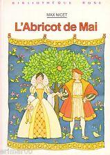 L'Abricot de Mai // Bibliothèque Rose // Max NICET // 1 ère Edition