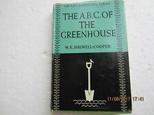 THE ABC OF THE GREENHOUSE-SHEWELL COOPER-ENGLISH UNIV PRESS-1959