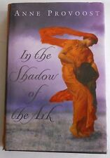 In the Shadow of the Ark by Anne Provoost (2004, Hardcover) First Edition