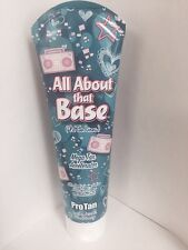 Pro Tan ALL ABOUT THAT BASE  Mega Tan Accelerator Tanning Lotion 9.5oz