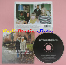 CD RAYMOND & MARIA Vi ska bara leva klart 2004 eu METRONOME no lp mc dvd vhs