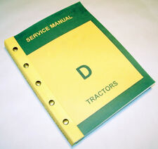 SERVICE MANUAL FOR JOHN DEERE D STYLED TRACTOR REPAIR SHOP TECHNICAL