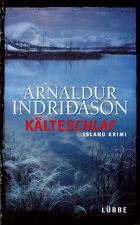 Kälteschlaf. von Arnaldur Indridason -- gebunden --- Island-Krimi