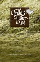 Feathers in the Wind by Bishop, Elizabeth Martina