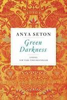 Green Darkness, Seton, Anya