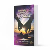 Don't Delay Your Nikah by Shaykh Mufti Saiful Islam