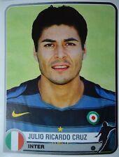 Panini 159 Julio Ricardo Cruz Inter Mailand Champions of Europe 1955 - 2005