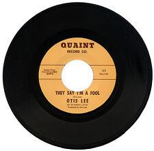 "OTIS LEE  ""THEY SAY I'M A FOOL c/w HARD ROW TO HOE"""