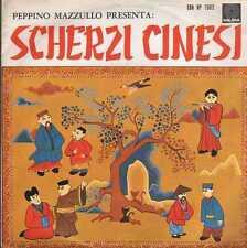 disco 45 GIRI Peppino MAZZULLO PRESENTA SCHERZI CINESI
