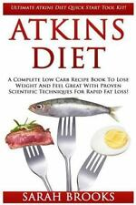 Atkins Diet : Ultimate Atkins Diet Quick Start Tool Kit! - a Complete Low...
