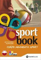 Sport book + quaderno, corpo movimento sport, MARIETTI SCUOLA cod:9788839302427