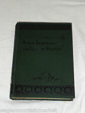 Rare Antique 1883 BIBLE TEACHINGS IN NATURE by Hugh Macmillan Hardcover Teaching