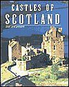 Castles of Scotland: Past and present