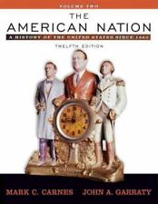 The American Nation: A History of the United States since 1865, Volume-ExLibrary
