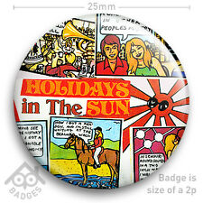 """The Sex Pistols HOLIDAYS IN THE SUN Record Cover JAMIE REID -NEW - 25mm 1"""" Badge"""