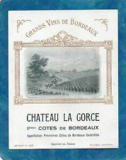 1ERES COTES DE BORDEAUX VIEILLE ETIQUETTE CHATEAU LA GORCE 1940/50 §03/01/16§