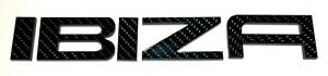 "CARBON EFFECT SEAT ""IBIZA"" REAR BADGE LOGO LETTERS BESPOKE 3mm ACRYLIC 3M BACK"