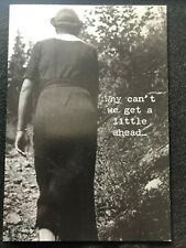 Trash Talk by Annie Greeting Card Why Can 00004000 't We Get A Little Ahead.