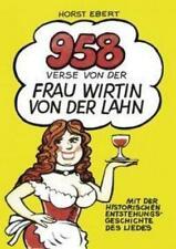 Ebert, Horst: 958 Verse von der Frau Wirtin an der Lahn