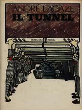 IL TUNNEL  LACAZE ANDRE'  RIZZOLI 1980 LA SCALA